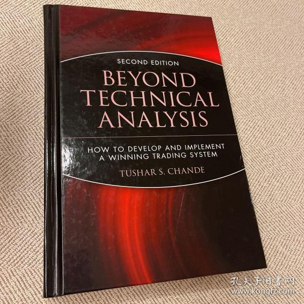 Beyond Technical Analysis:How to Develop and Implement a Winning Trading System, 2nd Edition