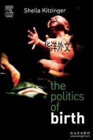 【包邮】The Politics of Birth