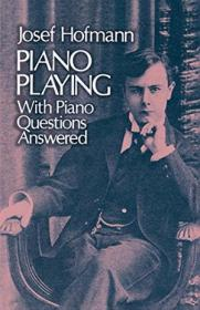 Piano Playing /Josef Hofmann Dover