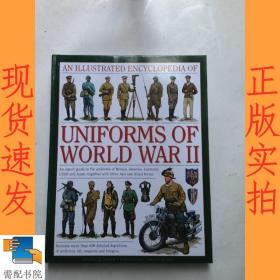 英文书  an illustrated encyclopedia of uniforms of world war II 有插图的二战制服百科全书