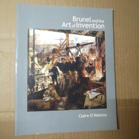 Brunel and the Art of Invention【 正版全新 原版画册 】