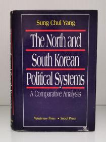 The North And South Korean Political Systems: A Comparative Analysis by Sung Chul Yang(亚洲研究)英文原版书