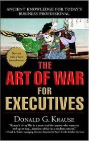 The Art Of War For Executives /Donald G. Krause Perigee Trad