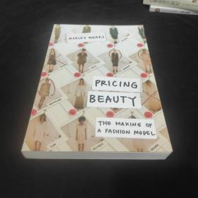Pricing Beauty:The Making of a Fashion Model