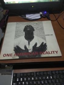 ONE AMERICAN REALITY 一个美国的现实