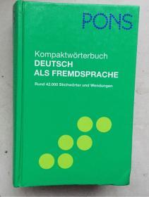 Pons Reference: Pons Kompaktworterbuch Deutsch Als Fremdsprache (German Edition) (大32开,硬精装,一厚册)
