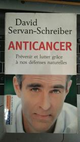 Anticancer : Prévenir et lutter grâce à nos défenses naturelles - 抗癌书一本,具体内容见图。