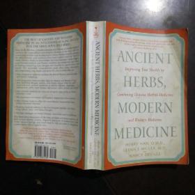 Ancient Herbs,Modern Medicine 古代草药 现代医学:结合中草药和西医来改善你的健康