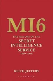 Mi6 /Keith Jeffery Bloomsbury Publishing Plc