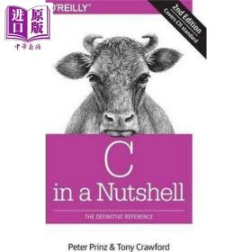 C语言核心技术 第2版 C in a Nutshell 英文原版 Peter Prinz