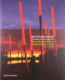 Recycling Spaces /Schwartz Martha Thames & Hudson