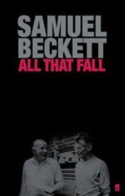 All That Fall /Samuel Beckett Faber And Faber