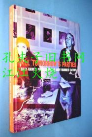 All tomorrow's parties : Billy Name's photographs of Andy Warhol's Factory
