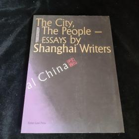 The City,The People-ESSAYS by Shanghai Writers 中国文化