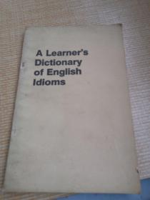 A  Learner's   Dictionary  of  English   Idiom