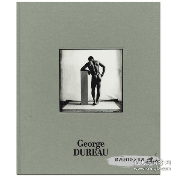 George Dureau, The Photographs,乔治·杜劳:照片 摄影集