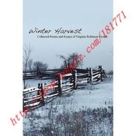 【进口原版】Winter Harvest: Collected Poems and Essays o...
