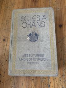 5655:ECCLESIA ORANS MESSLITURGIE UND GOTTESREICH -REICH II