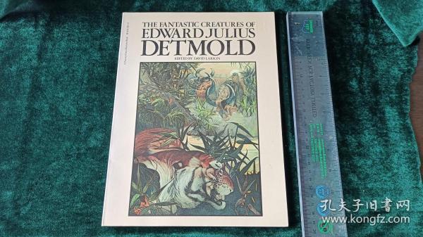 (外文原版) The Fantastic Creatures of Edward Julius Detmold