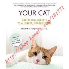 【进口原版】Your Cat: Simple New Secrets to a Longer, St...