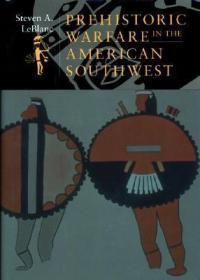预订 Warfare in the American Southwest 史前美国西南部的战争,英文原版
