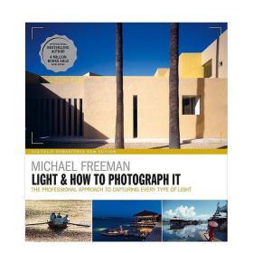 Light & How to Photograph It,光&如何拍摄:摄影的核心