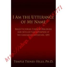 【进口原版】I Am the Utterance of My Name: Black Victori...