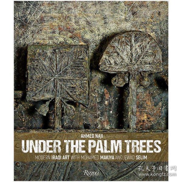 Under the Palm Trees,棕榈树下:现代伊拉克艺术