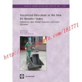 【进口原版】Vocational Education in the New Eu Member St...