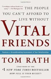 Vital Friends /Tom Rath Gallup Press