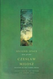 Second Space /Czeslaw Milosz Ecco