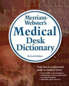 Merriam-webster's Medical Desk Dictionary /Merriam-webster D