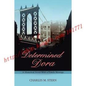 【进口原版】Determined Dora: A Historical Novel with a T...