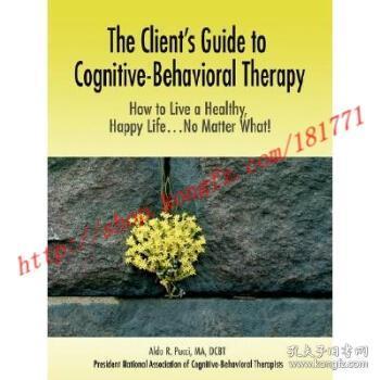 【进口原版】The Client's Guide to Cognitive-Behavioral T...