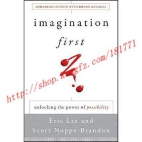 Imagination First: Unlocking the Power of Possibility