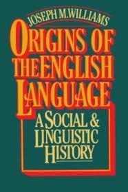 Origins Of The English Language /Joseph M. Williams Free Pre
