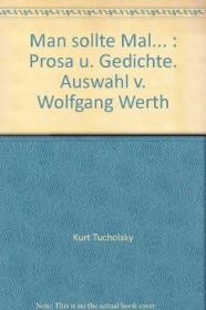 Man Sollte Mal... /Kurt Tucholsky Reclam Philipp Jun.