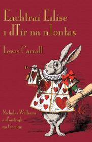 预订 Eachtraí Eilíse i dTír na nIontas 爱丽丝漫游仙境,路易斯·卡洛尔作品,爱尔兰语原版