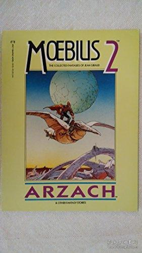Moebius 2: Arzach And Other Science Fiction Stories /Jean &a