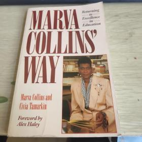 Marva Collins\ Way: Returning to Excellence in Education马瓦柯林斯的路: 更新 英文原版