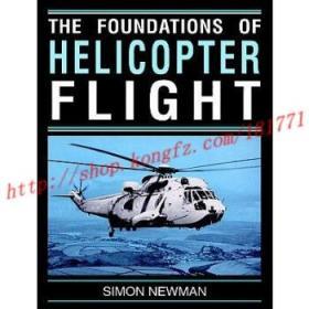 【进口原版】Foundations of Helicopter Flight