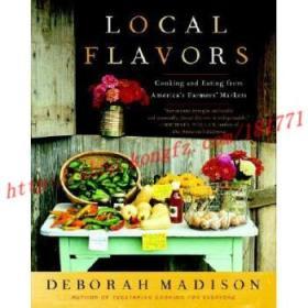 【进口原版】Local Flavors: Cooking and Eating from Ameri...