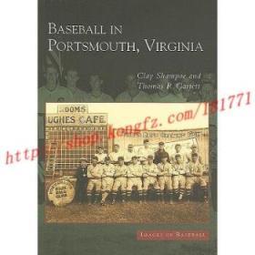 【进口原版】Baseball in Portsmouth, Virginia