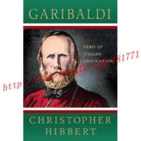 【进口原版】Garibaldi: Hero of Italian Unification