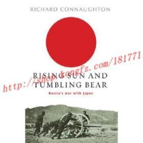 【进口原版】Rising Sun and Tumbling Bear: Russia's War w...