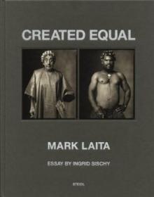 Mark Laita /Ingrid Sischy Steidl Photography International