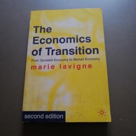 The Economics of Transition: From Socialist Economy to Market Economy (小16开) 【详见图】
