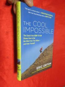 "The Cool Impossible: The Coach from ""Born ...     (大32开,硬精装 ) 【详见图】"