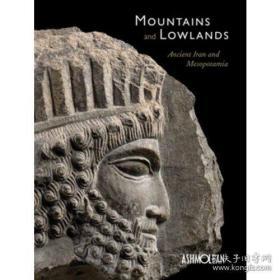 【包邮】Mountains and Lowlands Ancient Iran and Mesopotamia