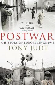 Postwar: A History of Europe Since 1945 1945年后欧洲战后史